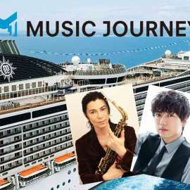 山崎育三郎・武田真治乗船決定!Music Journey フェスティバルクルーズ
